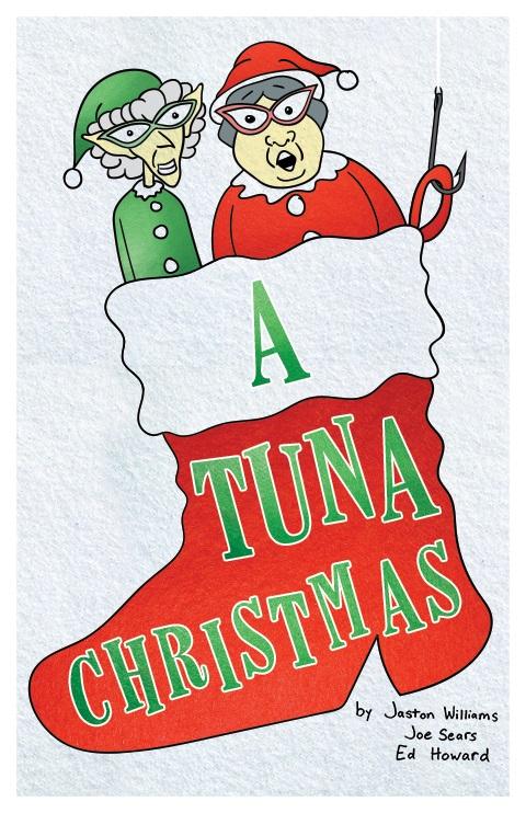 A Tuna Christmas.A Tuna Christmas Ramona Hillside Players